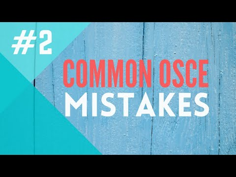 Medical and Nursing OSCE Mistakes #2