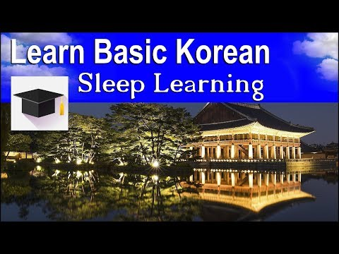 Learn Korean ★ Sleep Learning ★ Learn Basic Korean With Binaural Beats.