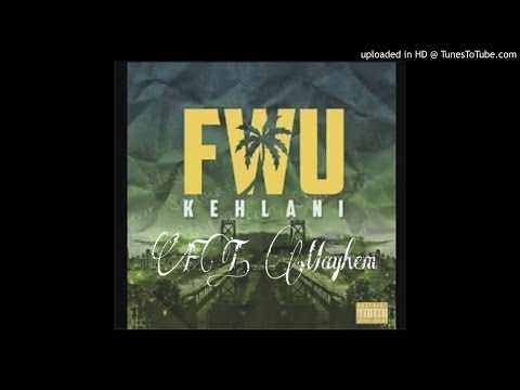 FWU (loyal) Kehlani ft Mayhem (remix)