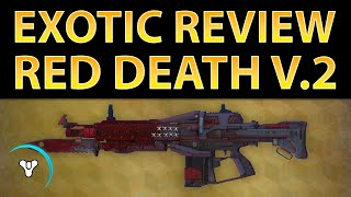 Planet Destiny: Red Death Exotic Review v.2