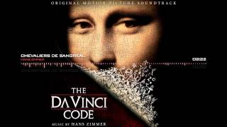 The Da Vinci Code Soundtrack - Chevaliers de Sangreal by Hans Zimmer
