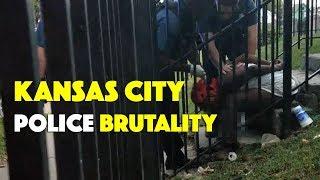 Kansas City Police Brutality
