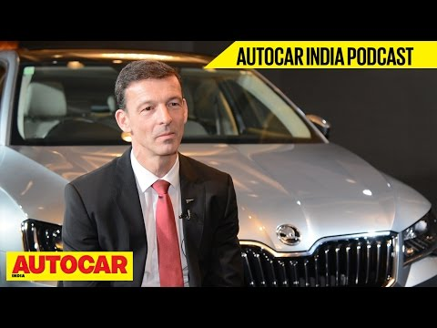 Interview | Werner Eichhorn | Skoda Auto | Autocar India Podcast