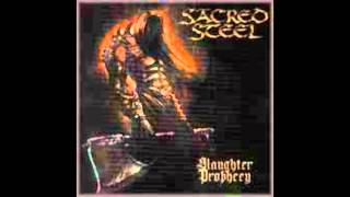 Watch Sacred Steel Crush The Holy Save The Damned video