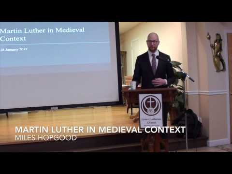 """""""Martin Luther in Medieval Context"""" by Miles Hopgood"""
