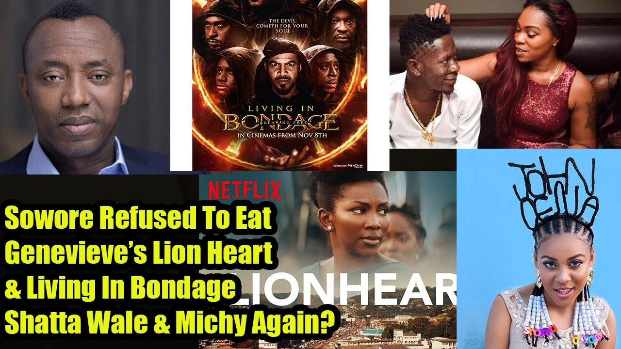 Download Sowore Refused To Eat X Genevieve's Lion Heart  & Living In Bondage X Shatta Wale & Michy?