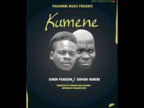 Download Giboh pearson - Kumene ft Gopani Henry ( official mp3) phalombe music