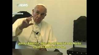 GloboNews exibe versão completa da entrevista com o Papa Francisco