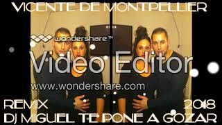 VICENTE DE MONTPELLIER - Sobran Palabras 2018 REMIX DJ MIGUEL TE PONE A GOZAR