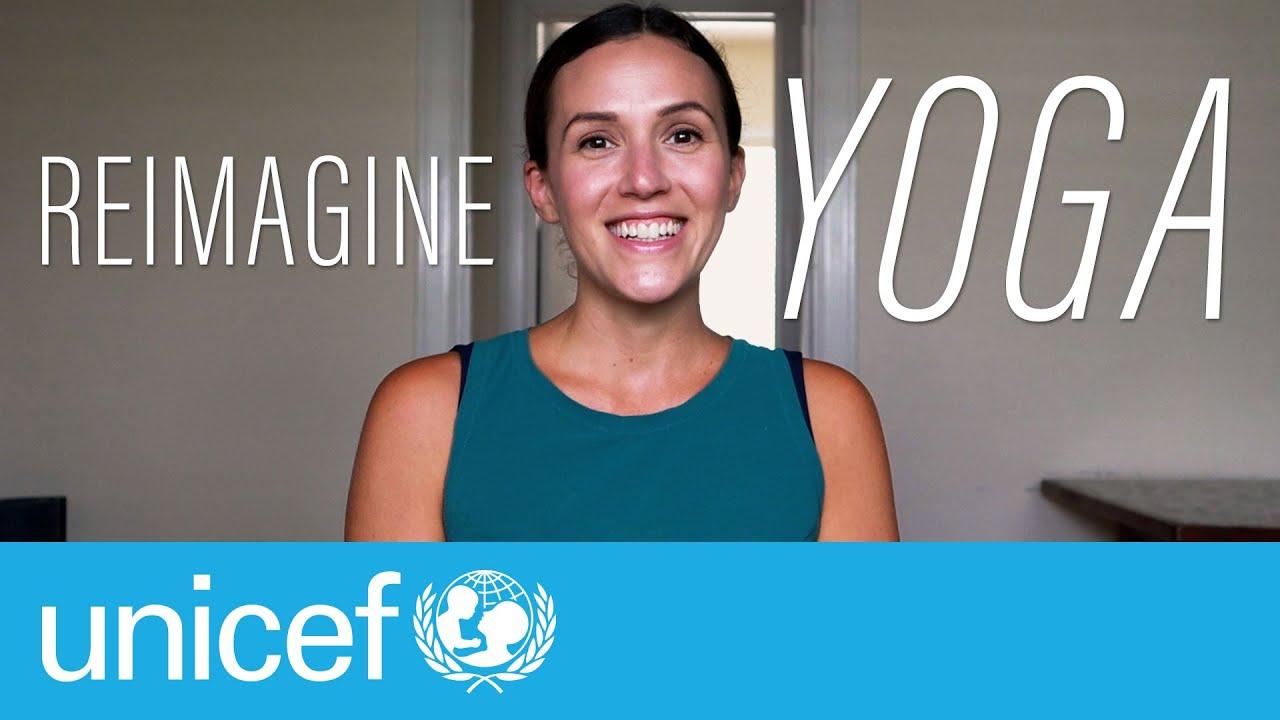 REIMAGINE Yoga Playlist with Unicef WELCOME  |  Yoga With Adriene