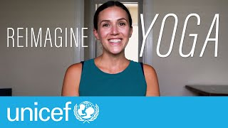 REIMAGINE Yoga Playlist with Unicef WELCOME  |  Yoga With Adriene