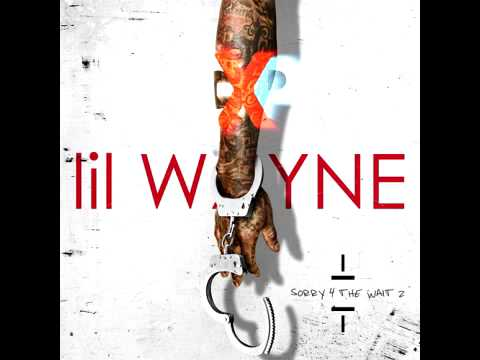 Lil Wayne - Alphabet (Sorry 4 The Wait 2)