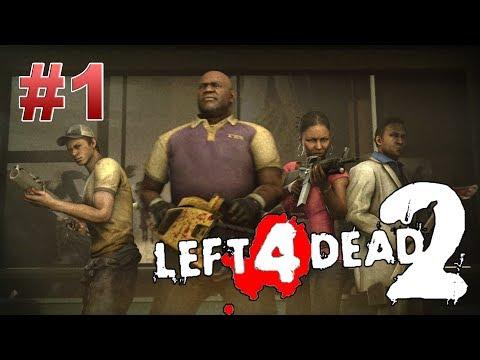 Left 4 Dead 2 - Первая компания - Я, Серега и Егор
