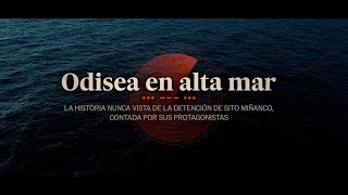 DOCUMENTAL | Odisea en alta mar
