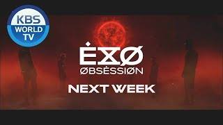 EXO (엑소) is making a comeback [Music Bank]