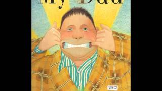 My dad -Anthony browne