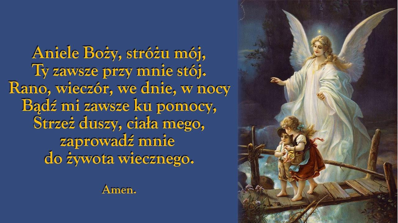 Aniele Boży Stróżu mój - modlitwa - YouTube
