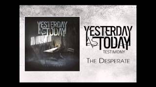Yesterday As Today - The Desperate