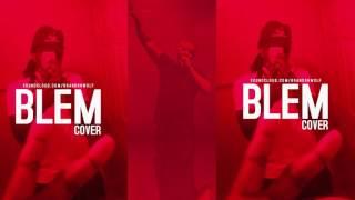 Drake - BLEM (cover)