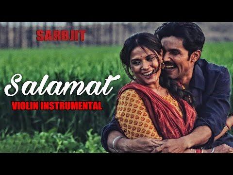 Salamat Video Song   SARBJIT   (Violin) Instrumental By NANDU HONAP