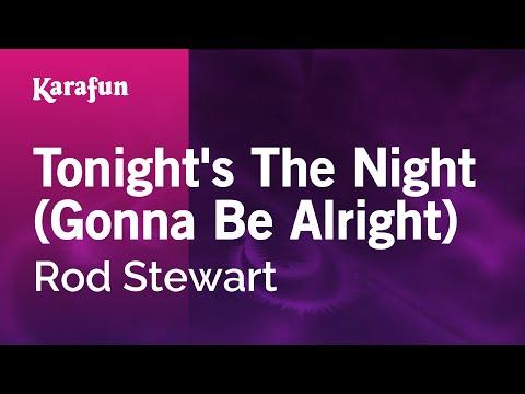 Karaoke Tonight's The Night (Gonna Be Alright) - Rod Stewart *