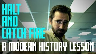 Spontification - Halt And Catch Fire: A Modern History Lesson