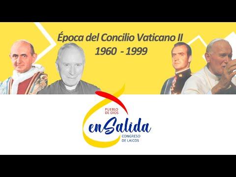 Época del Concilio Vaticano II (1960 - 1999)