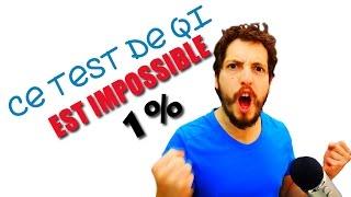 VOUS NE POUVEZ PAS REUSSIR CE TEST DE QI  (1% Seulement y arrivent)