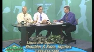 11/15/2007 Sports Doctor with Dr. Merrick Wetzler on Shoulder and Knee Injuries
