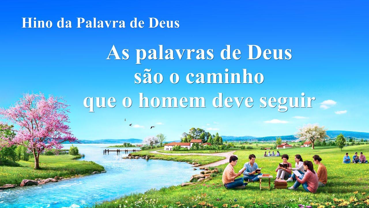 """Música gospel em português """"As palavras de Deus são o caminho que o homem deve seguir"""""""
