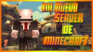MI NUEVO SERVER DE MINECRAFT (EN CONSTRUCCION)  VIDEO INFORMATIVO
