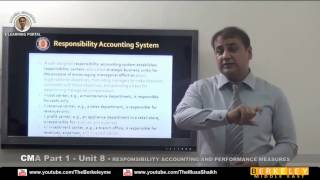 cma part 1 responsibility accounting performance measures review dr musa shaikh