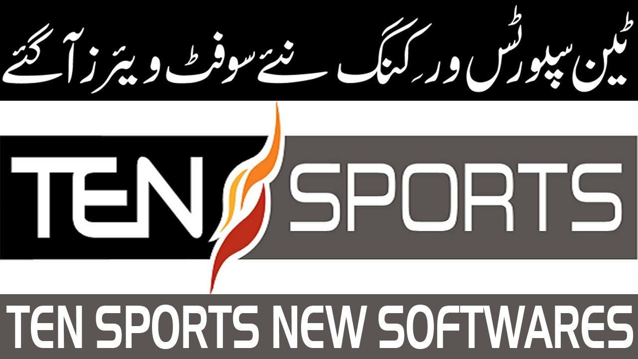 Good News For Spark2020 plug in New Software Ten Sports OK - Usama