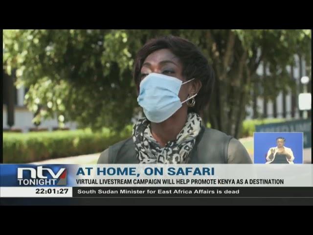 Kenya Tourism Board staff initiates virtual safari right