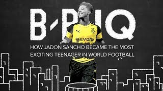 B/R IQ: Jadon Sancho on the rise—profile of the Borussia Dortmund and England winger