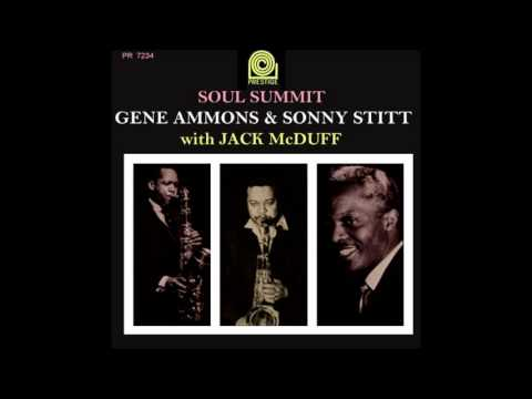 Gene Ammons & Sonny Stitt with Jack McDuff - Out in the cold again