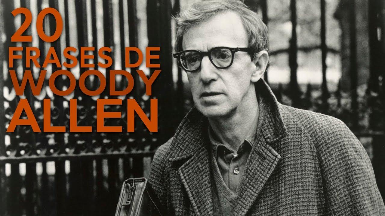 20 Frases De Woody Allen El Humor De La Inteligencia