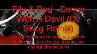 Filo & Peri - Dance With A Devil (DJ Shog Remix)