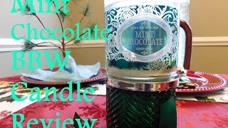 Mint Chocolate - Bath and Body Works Candle review   Southren Comfort