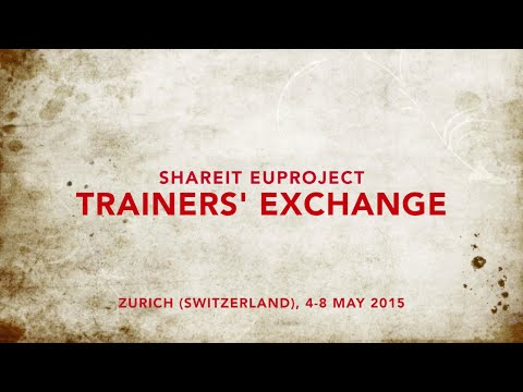 ShareIT Trainers' Exchange in Zurich (SWITZERLAND)