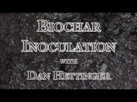 Biochar Inoculation with Dan Hettinger