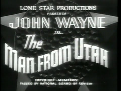 The Man from Utah   (1934)  No added music