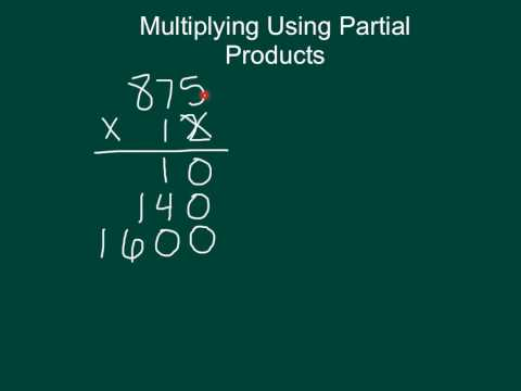 Multiplying Using Partial Products