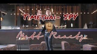 แฟนพันธุ์ท้อ (Spy) - Timethai MV Reaction || Matt Reacts