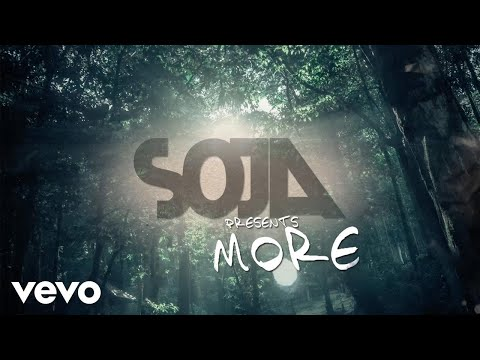 SOJA - More (Official Lyric Video)