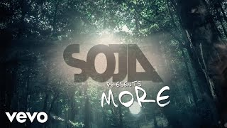 SOJA - More (Official Lyric Video) - Stafaband