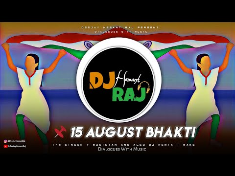 🇮🇳-happy-independence-day---(remix)-by-deejay-hemant-raj-|-15-august-remix-|-bhakti-songs
