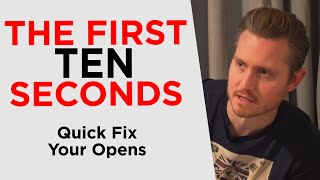 How To Master The First 10 Seconds
