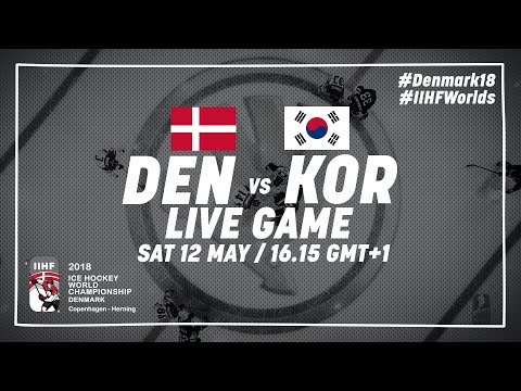 Denmark - Korea | Live | 2018 IIHF Ice Hockey World Championship