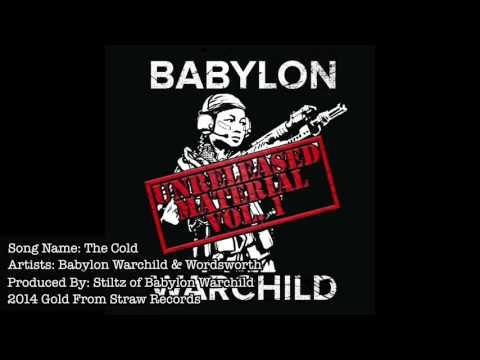 Babylon Warchild ft. Wordsworth - Cold